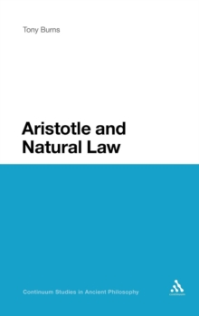 Aristotle and Natural Law, Hardback Book