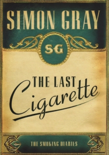 Smoking Diaries Vol 3 : The Last Cigarette, Paperback Book