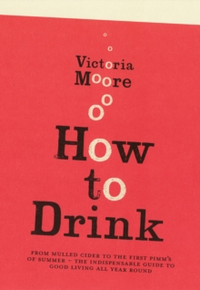 How To Drink, Paperback / softback Book