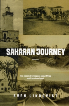 Saharan Journey : Exterminate All the Brutes and Desert Divers, Paperback / softback Book