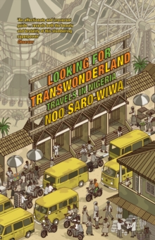 Looking for Transwonderland : Travels in Nigeria, Paperback / softback Book