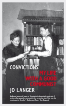 Convictions : My Life with a Good Communist, EPUB eBook