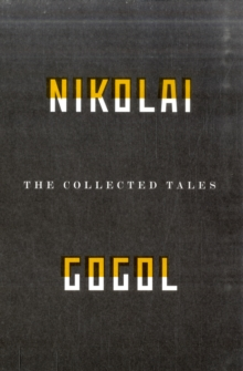 The Collected Tales Of Nikolai Gogol, Paperback / softback Book