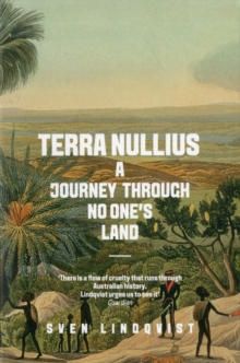 Terra Nullius : A Journey Through No One's Land, Paperback Book