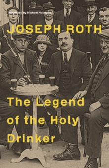 The Legend of the Holy Drinker, Paperback Book