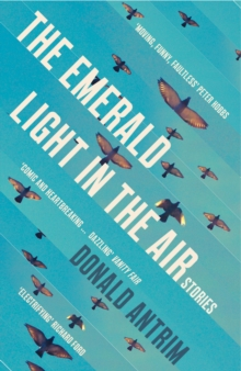 The Emerald Light in the Air : Stories, Paperback Book