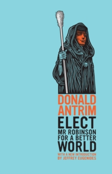 Elect Mr Robinson for a Better World, Paperback / softback Book