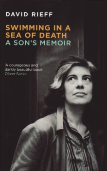 Swimming In A  Sea Of Death : A Son's Memoir, EPUB eBook