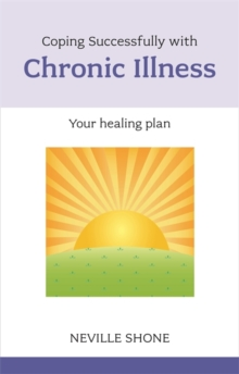 Coping Successfully with Chronic Illness, Paperback Book
