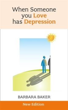 When Someone you Love Has Depression, Paperback Book
