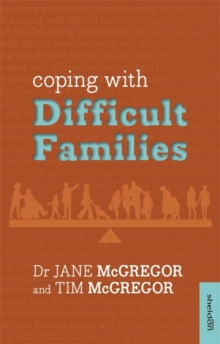 Coping with Difficult Families, Paperback / softback Book