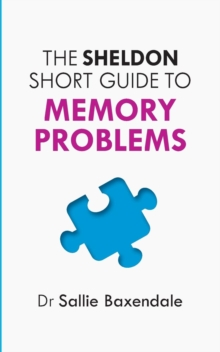The Sheldon Short Guide to Memory Problems, Paperback Book