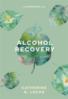 Alcoholism Recovery, Paperback Book