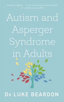 Autism and Asperger Syndrome in Adults : An Up To Date Overview, Paperback Book