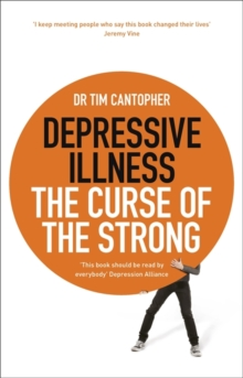 Depressive Illness : The Curse of the Strong, Paperback Book