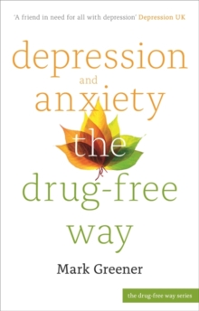 Depression and Anxiety the Drug-Free Way, Paperback / softback Book