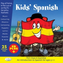 Kids' Spanish : First Steps in Learning, CD-Extra Book