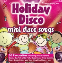 Holiday Disco : 30 favourite mini disco songs, CD-Audio Book