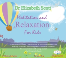 Meditation and Relaxation for Kids, CD-Audio Book