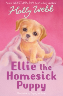 Ellie the Homesick Puppy, Paperback Book