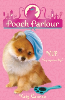 V.I.P. (Very Important Pup!), Paperback Book