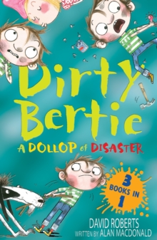 A Dollop of Disaster : Fetch! Ouch! Kiss!, Paperback Book