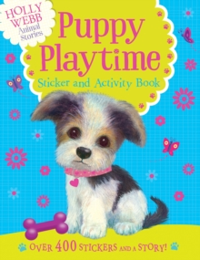 Holly Webb Sticker and Activity Book: Puppy Playtime, Novelty book Book