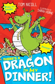 There's a Dragon in my Dinner!, Paperback Book