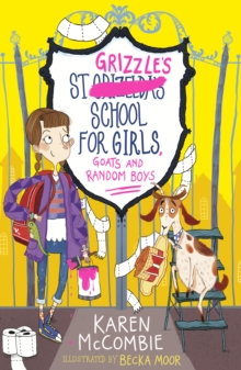 St Grizzle's School for Girls, Goats and Random Boys, Paperback / softback Book