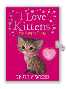 I Love Kittens: My Secret Diary, Novelty book Book