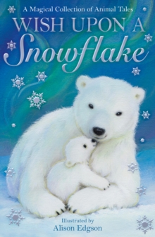 Wish Upon a Snowflake, Paperback Book