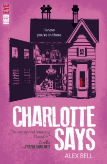 Charlotte Says, Paperback / softback Book