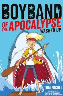 Boyband of the Apocalypse: Washed Up, Paperback Book