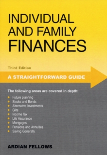 A Straightforward Guide to Individual and Family Finances, Paperback Book
