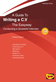 Writing A C.v. - Conducting A Successful Interview : The Easyway, Paperback / softback Book