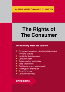 The Rights of the Consumer : A Straightforward Guide, Paperback Book
