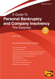 Personal Bankruptcy and Company Insolvency : The Easyway, Paperback Book