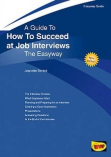 How to Succeed at Job Interviews, Paperback Book