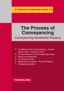 A Straightforward Guide To The Process Of Conveyancing, Paperback Book