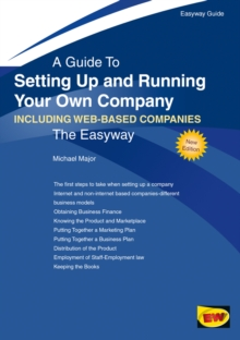 A Guide To Setting Up And Running Your Own Company : Including Web-Based Companies, Paperback / softback Book