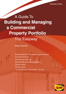 Building And Managing A Commercial Property Portfolio : An Easyway Guide, Paperback / softback Book