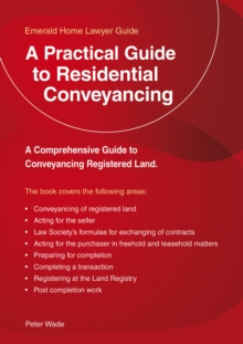 A Practical Guide To Residential Conveyancing : Revised Edition 2018, Paperback / softback Book