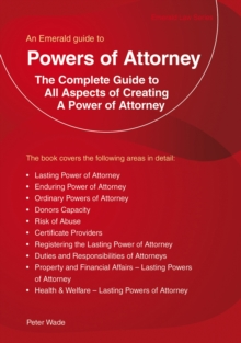 An Emerald Guide To Powers Of Attorney : Revised Edition 2018, Paperback / softback Book