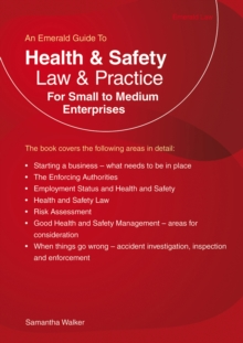 Health And Safety Law And Practice For Small To Medium Enter Prises : An Emerald Guide, Paperback / softback Book