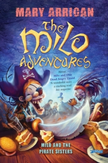 Milo and the Pirate Sisters : The Milo Adventures: Book 3, Paperback Book