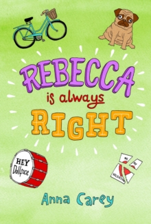 Rebecca is ALWAYS Right, Paperback Book