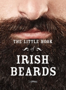 The Little Book of Irish Beards, Hardback Book