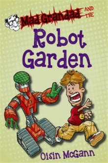 Mad Grandad and the Robot Garden, Paperback Book