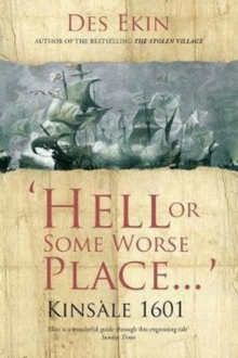 Hell or Some Worse Place: Kinsale 1601, Paperback / softback Book
