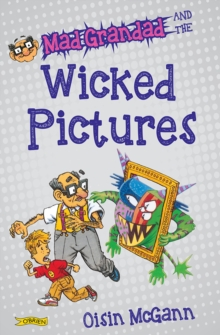 Mad Grandad and the Wicked Pictures, Paperback Book